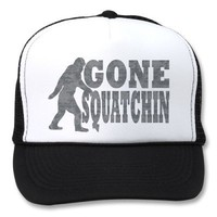 Gone squatchin black text & bigfoot trucker hat from Zazzle.com