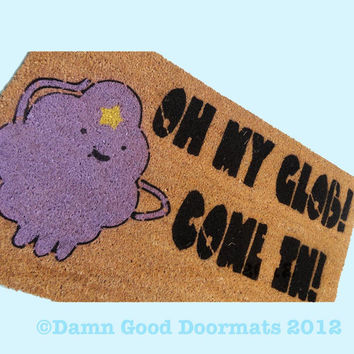 Lumpy Space Princess- Oh my Glob LSP doormat geekery fan art