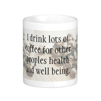 Funny Quote Coffee Beans