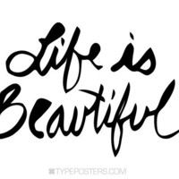 Life Is Beautiful Art Print by TypePosters on Etsy