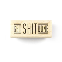 Get Shit Done Stamp