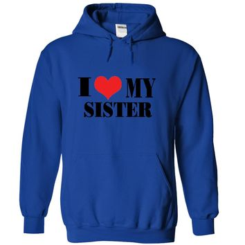 I Love my Sister Shirt an