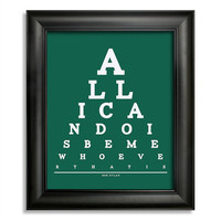 Bob Dylan, All I Can Do Is Be Me Whoever That Is Eye Chart, 8 x 10 Giclee Print BUY 2 GET 1 FREE