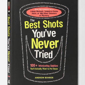 The Best Shots Youve Never Tried By Andrew Bohrer