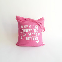 WHEN I GO SHOPPING TOTE BAG