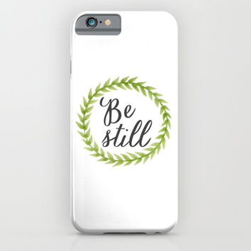 Be Still iPhone & iPod Case by Chelcey Tate