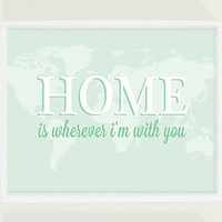 Mint Green Nursery Art Map - Home is Wherever I'm With You Wall Art with Song Lyrics Print