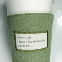 Coffee Cup Cozy - Black Belt in Karaoke