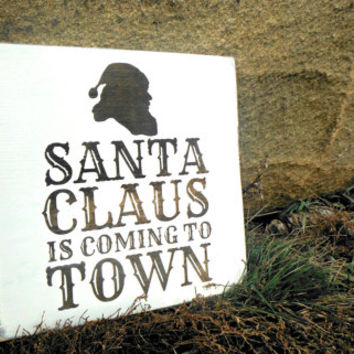 Christmas Sign - Rustic Christmas Sign - Wood Christmas Sign - Santa Sign - Rustic Santa Sign - Santa Claus is Coming to Town