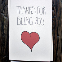 Thanks For Being You Thank You Card