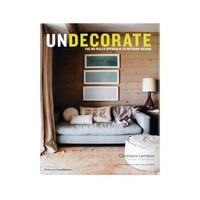 DwellStudio |  UNDECORATE BY CHRISTIANE LEMIEUX