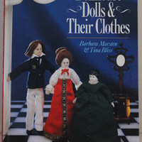 Doll Making: Dollhouse Dolls and Their Clothes Marsten and Bliss