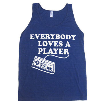 Mens / Unisex Everybody Loves A Player GAMER Tri-Blend Tank Top - American Apparel 50/25/25 - XS S M L XL (8 Color Options)