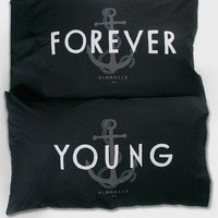 Forever Young Pillowcase Set - Glamour Kills Clothing