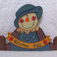 "Scarecrow ""Welcome Fall"" Sitting Wood Painted Welcome Shelf Sitter"
