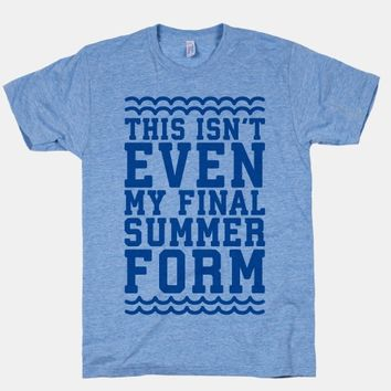 This Isn't Even My Final Summer Form