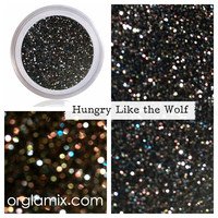 Hungry Like The Wolf Glitter Pigment