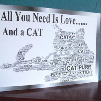 Cat Shaped Word Art. All You Need Is Love … And A Cat