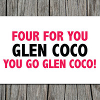 Mean Girls Glen Coco, Printable Greeting Card