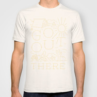 Go Out There T-shirt by WEAREYAWN