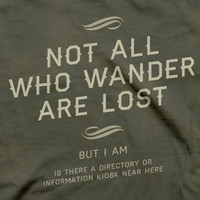 TopatoCo: Not All Who Wander... Shirt