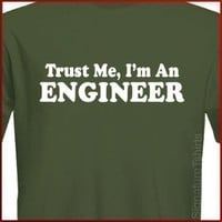 Trust Me I'm An Engineer T-shirt Tee More Colors S - 2XL