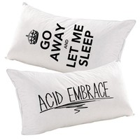 Go Away And Let Me Sleep Pillowcases - Acid Embrace Apparel eStore