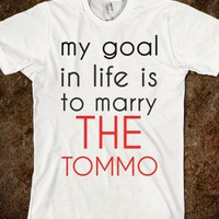 my goal in life is to marry the tommo - One Direction