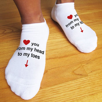 Love You From Head to Toe, Custom Printed Men's Valentine Socks, Valentine Gift Idea, Set of 3 Cotton White No Show Socks