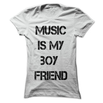 Music is my boy friend