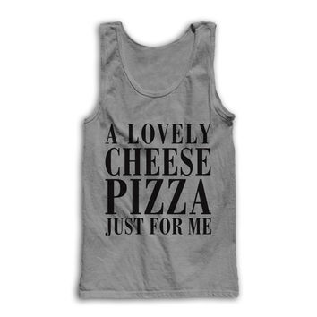 A Lovely Cheese Pizza, Just For Me