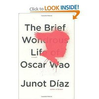 The Brief Wondrous Life of Oscar Wao [Hardcover]