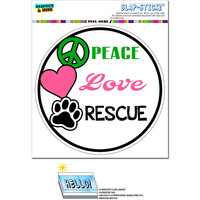 Peace Love Rescue - Adopt Animal Shelter Pet Dogs Cats Paw Print Circle SLAP-STICKZ TM Premium Sticker