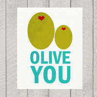 Nursery Art Print - Olive You - 8x10