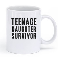 teenage daughter survivor mug - 11oz / White