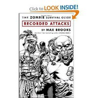 Amazon.com: The Zombie Survival Guide: Recorded Attacks (9780307405777): Max Brooks, Ibraim Roberson: Books