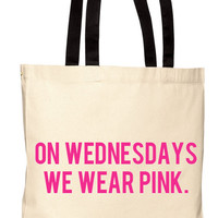 Mean Girls: On Wednesdays We Wear Pink - Canvas Tote Bag (You Choose Handle Color