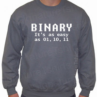 BINARY it's easy Geek Sweatshirt Crewneck 50/50 S, M, L, XL, 2XL