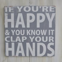 If You&#x27;re Happy and You Know it - Custom Wood Sign Typography Word Art Hand Painted Children&#x27;s Decor