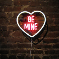 BE MINE Neon Sign, Ready-made