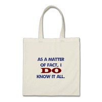 As a Matter of Fact, I DO Know it All!
