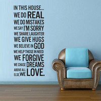 Vinyl Wall Decal Wall Sticker Words - House Rules Quote - In this house we do - 29