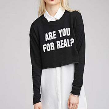 For Real Cropped Sweatshirt