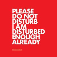 Do Not Disturb ! Fine art print by Words Brand | The Khooll