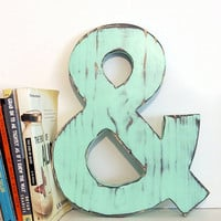 Ampersand (Pictured in Mint) Pine Wood Sign Wall Decor Rustic Americana French Country Chic