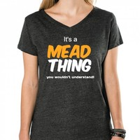It's a Mead thing