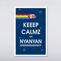 Nyan cat Keeep calmz an nyan nyan Print by DesignNoy on Etsy