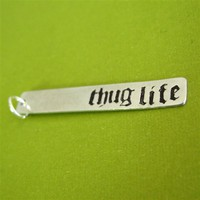 Thug Life Tag Pendant - Spiffing Jewelry