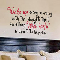 Wake Up Every Morning Quote Bedroom Wall Vinyl Decor Sticker U Pick Colors