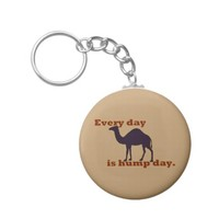 """Camel """"Every Day is Hump Day"""""""